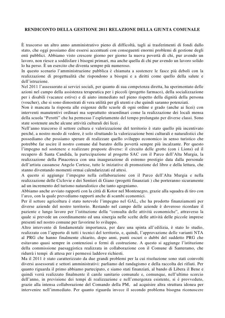 RENDICONTO DELLA GESTIONE 2011 RELAZIONE DELLA GIUNTA COMUNALEÈ trascorso un altro anno amministrativo pieno di difficoltà...