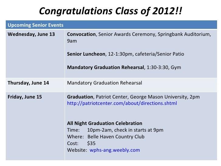 Congratulations Class of 2012!!Upcoming Senior EventsWednesday, June 13       Convocation, Senior Awards Ceremony, Springb...