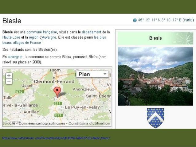 http://www.authorstream.com/Presentation/mireille30100-1866107-612-blesle-france/