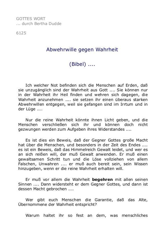 GOTTES WORT  ... durch Bertha Dudde  6125  Abwehrwille gegen Wahrheit  (Bibel) ....  Ich welcher Not befinden sich die Men...