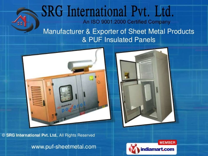 Manufacturer & Exporter of Sheet Metal Products                                 & PUF Insulated Panels© SRG International ...