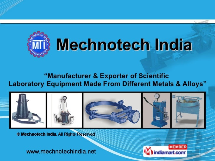 "Mechnotech India "" Manufacturer & Exporter of Scientific  Laboratory Equipment Made From Different Metals & Alloys"""