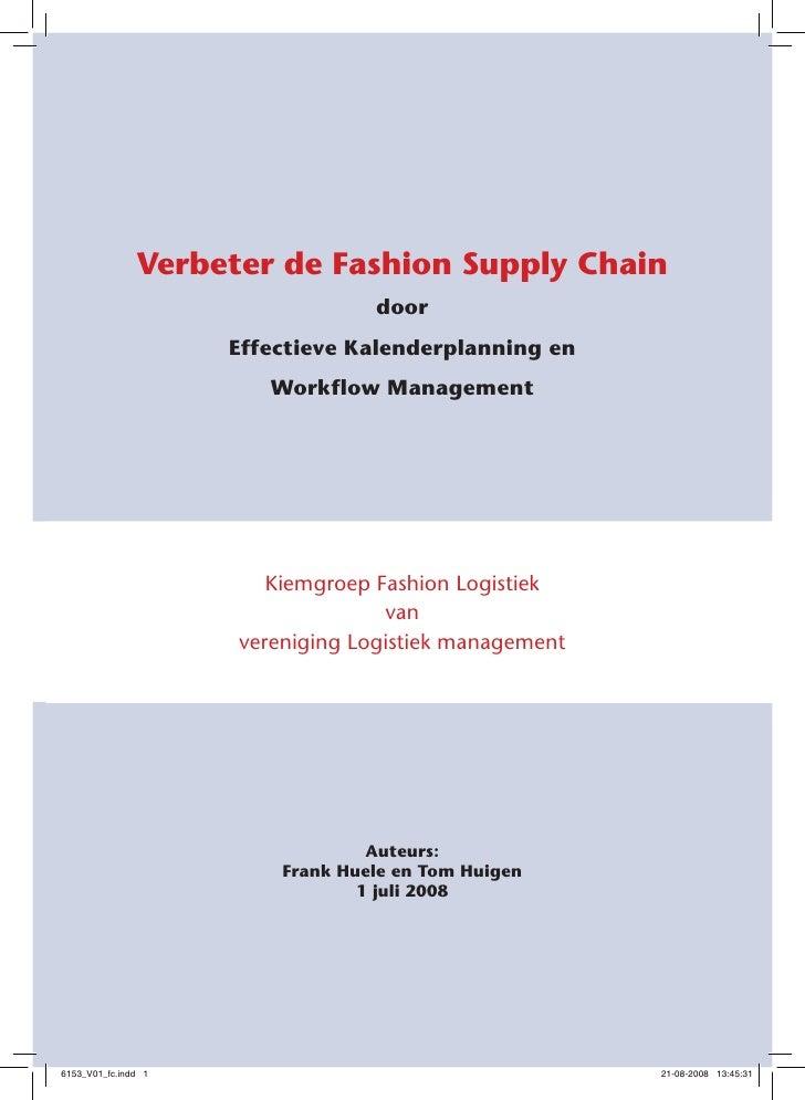 Verbeter de Fashion Supply Chain                                   door                      Effectieve Kalenderplanning e...