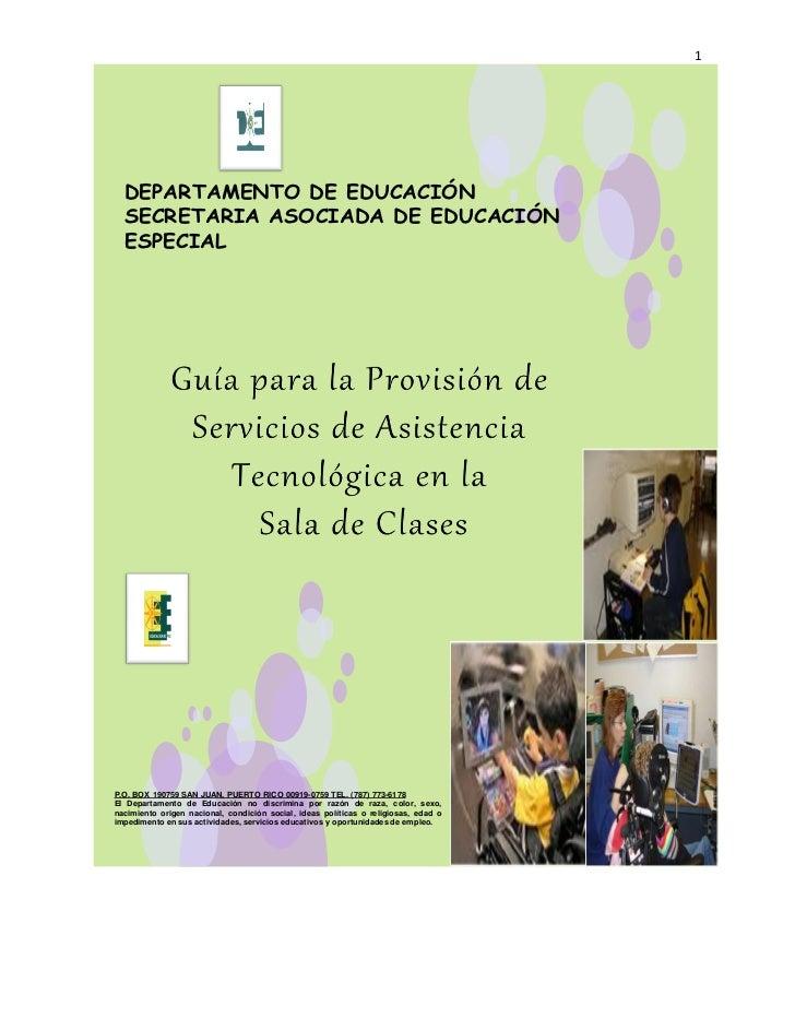 1  DEPARTAMENTO DE EDUCACIÓN  SECRETARIA ASOCIADA DE EDUCACIÓN  ESPECIALP.O. BOX 190759 SAN JUAN, PUERTO RICO 00919-0759 T...