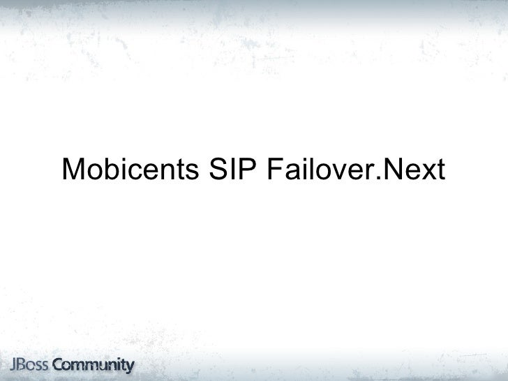 Mobicents SIP Failover.Next