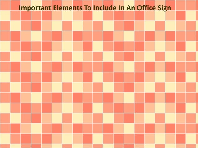 Important Elements To Include In An Office Sign