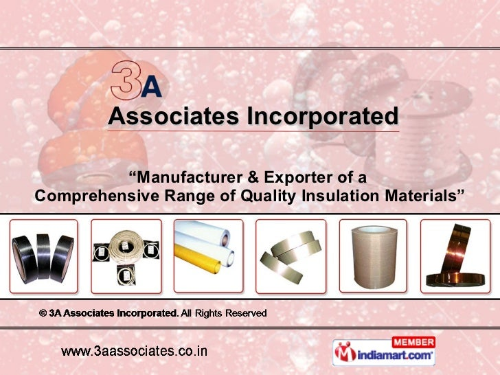 """Associates Incorporated """" Manufacturer & Exporter of a  Comprehensive Range of Quality Insulation Materials"""""""