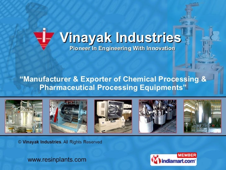 """Vinayak Industries   Pioneer In Engineering With Innovation  """" Manufacturer & Exporter of Chemical Processing & Pharmaceut..."""