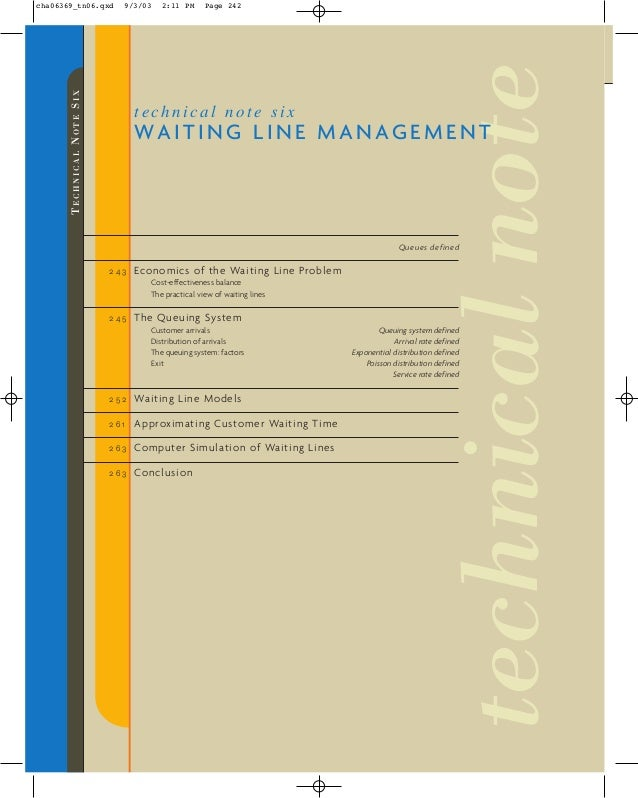 TECHNICALNOTESIX Queues defined 2 4 3 Economics of the Waiting Line Problem Cost-effectiveness balance The practical view ...