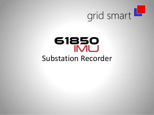 grid smartSubstation Recorder