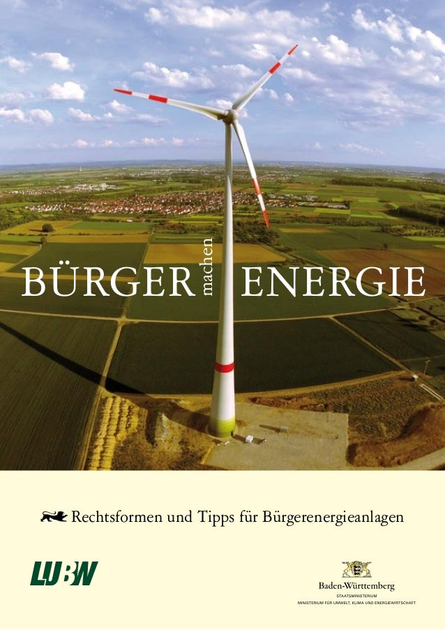 machenBÜRGER ENERGIE Rechtsformen und Tipps für Bürgerenergieanlagen