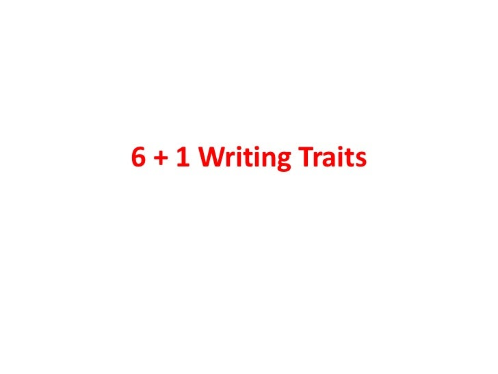 61 writing traits rubric Name:_____ ____/ 35 persuasive writing rubric: six traits trait 5 4 3 2 1 ideas the essay has a clear thesis statement with three topics.