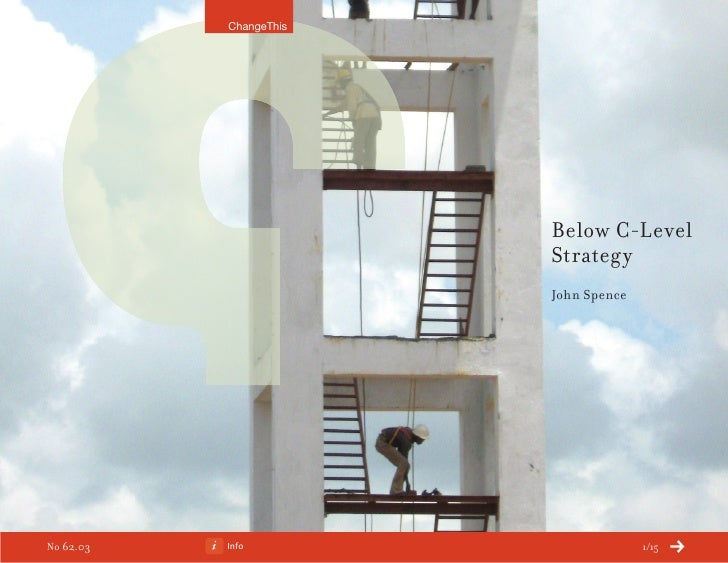 Below C Level Strategy (a ChangeThis Manifesto by John Spence)
