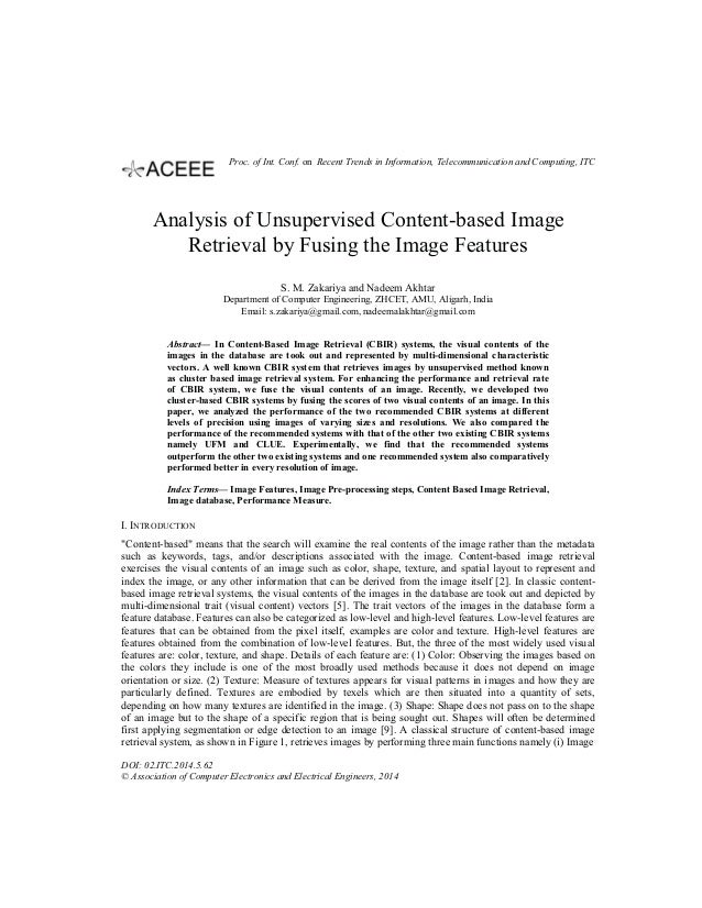 Analysis of Unsupervised Content-based Image Retrieval by Fusing the Image Features S. M. Zakariya and Nadeem Akhtar Depar...