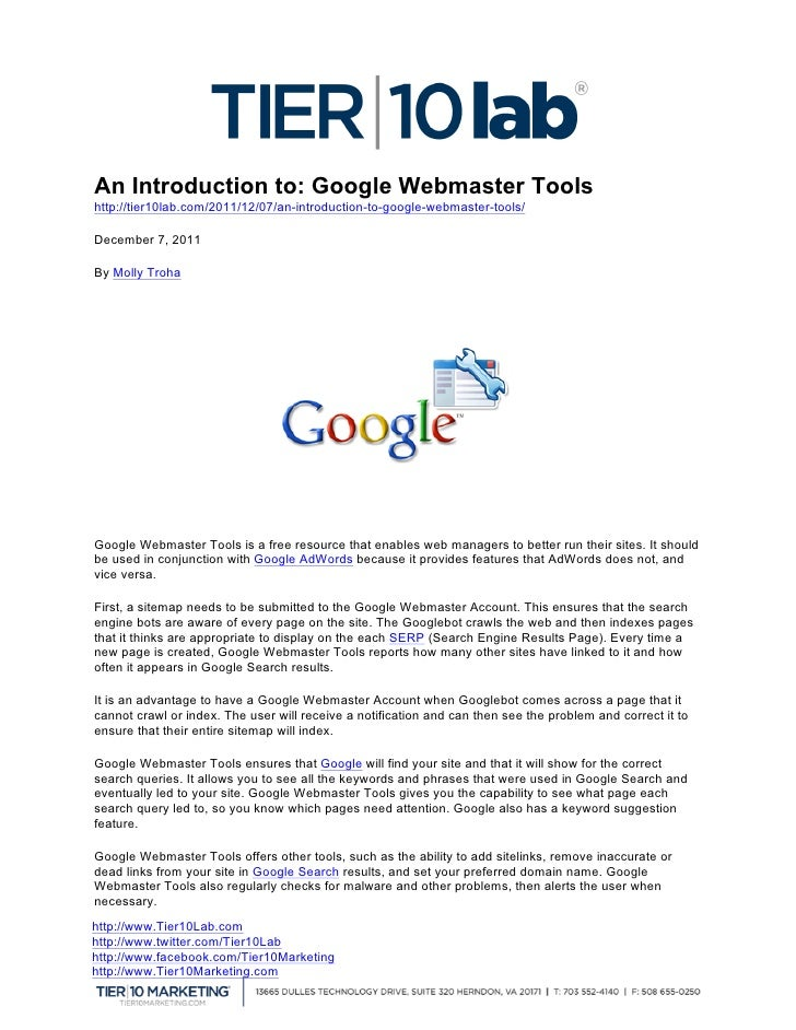 An Introduction to: Google Webmaster Toolshttp://tier10lab.com/2011/12/07/an-introduction-to-google-webmaster-tools/    ...