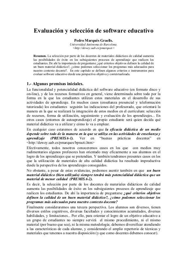 Evaluación y selección de software educativo Pedro Marquès Graells. Universidad Autónoma de Barcelona. <http://dewey.uab.e...