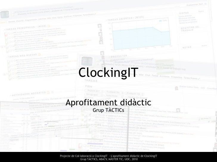 ClockingIT Aprofitament didàctic Grup TÀCTICs