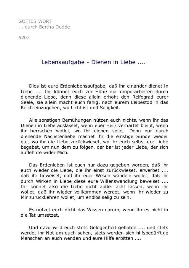 GOTTES WORT  ... durch Bertha Dudde  6202  Lebensaufgabe - Dienen in Liebe ....  Dies ist eure Erdenlebensaufgabe, daß ihr...