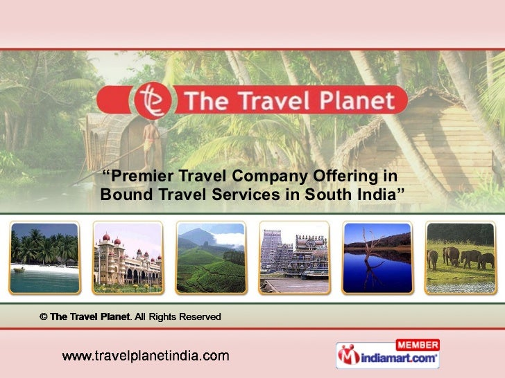 """ Premier Travel Company Offering in  Bound Travel Services in South India"""