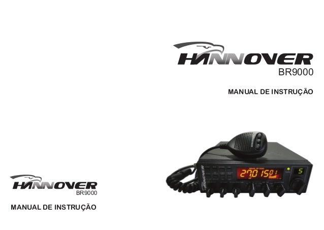 BR9000                       MANUAL DE INSTRUÇÃO              BR9000MANUAL DE INSTRUÇÃO