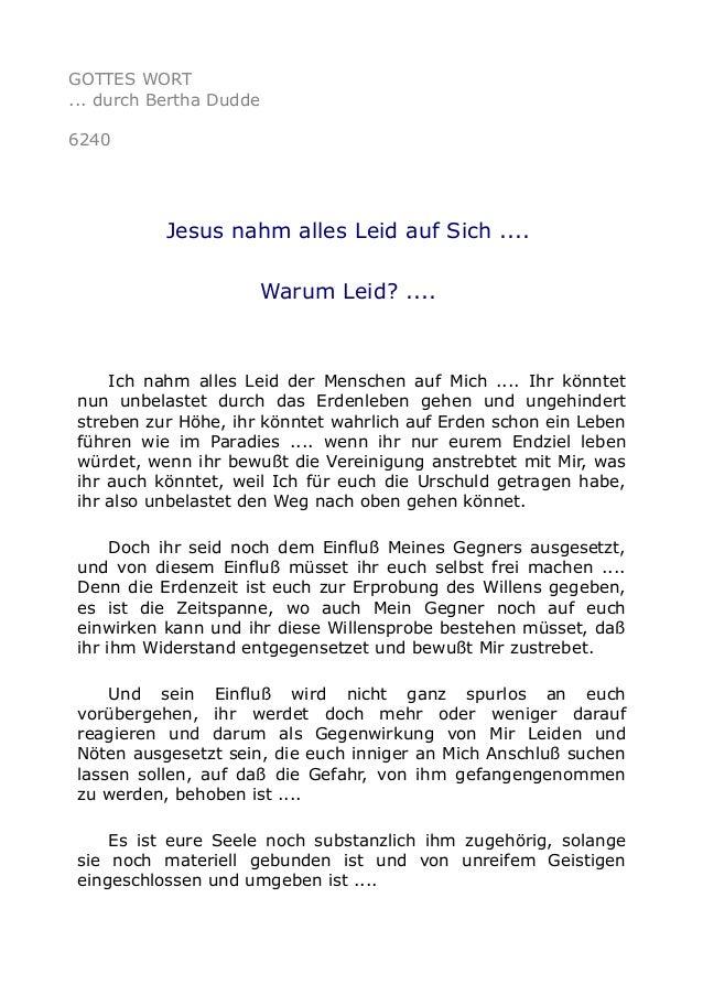 GOTTES WORT  ... durch Bertha Dudde  6240  Jesus nahm alles Leid auf Sich ....  Warum Leid? ....  Ich nahm alles Leid der ...