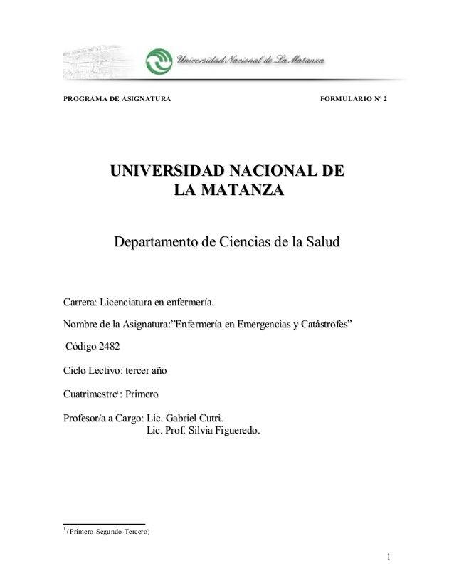 PROGRAMA DE ASIGNATURA FORMULARIO Nº 2 UNIVERSIDAD NACIONAL DEUNIVERSIDAD NACIONAL DE LA MATANZALA MATANZA Departamento de...
