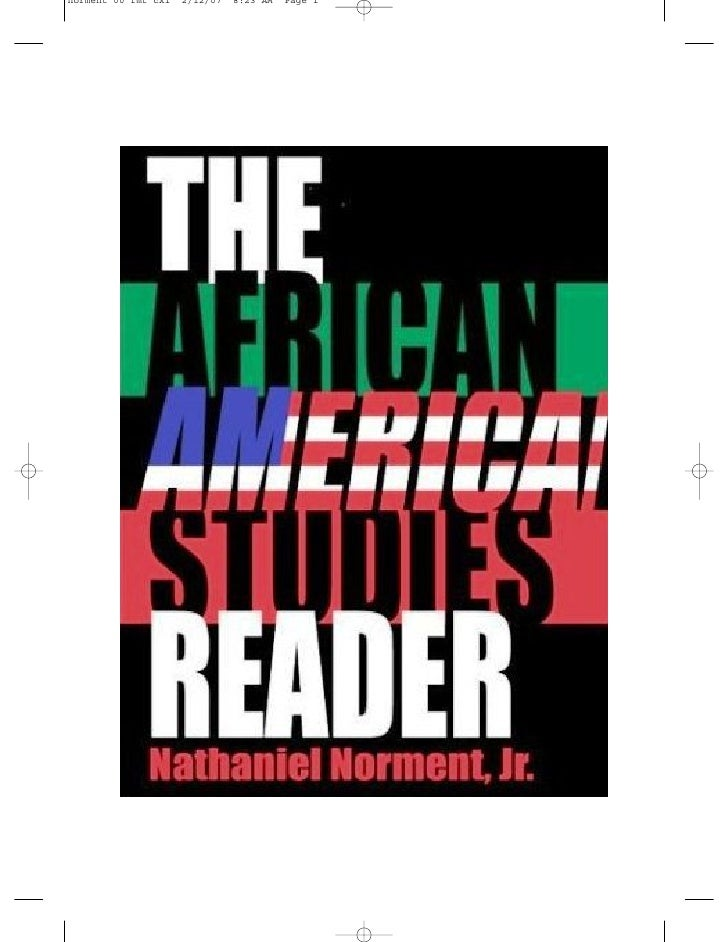 African American Studies Reader-Nathaniel, Jr. Norment (2007) Introduction Chapter