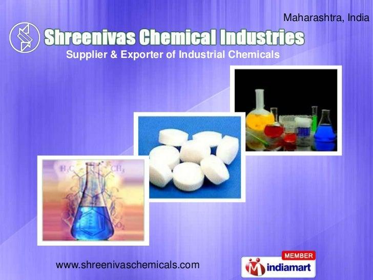Maharashtra, India Supplier & Exporter of Industrial Chemicalswww.shreenivaschemicals.com