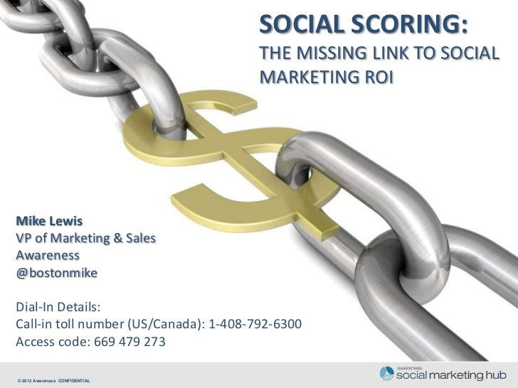 SOCIAL SCORING:                                       THE MISSING LINK TO SOCIAL                                       MAR...