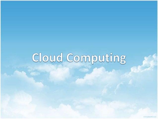 Agenda  What is Cloud Computing?  Milestone of Cloud Computing  Common Attributes of Cloud Computing  Cloud Service La...