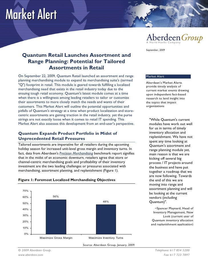 September, 2009    Quantum Retail Launches Assortment and    Range Planning: Potential for Tailored           Assortments ...