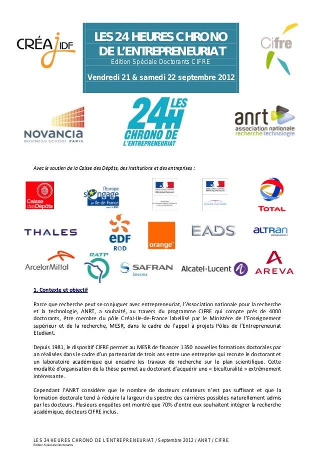 LES 24 HEURES CHRONO DE L'ENTREPRENEURIAT / Septembre 2012 / ANRT / CIFRE Edition Spéciale Doctorants LES 24 HEURES CHRONO...