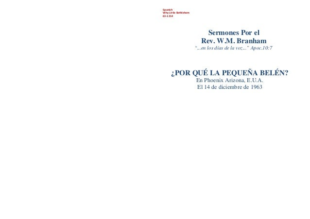 """SpanishWhy Little Bethlehem63-1214Sermones Por elRev. W.M. Branham""""...en los días de la voz..."""" Apoc.10:7¿POR QUÉ LA PEQUE..."""