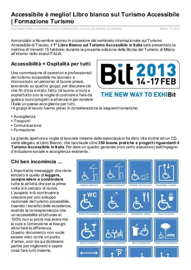 Accessibile è meglio! Libro bianco sul Turismo Accessibile| Formazione Turismohttp://www.formaz ioneturismo.com/in- eviden...