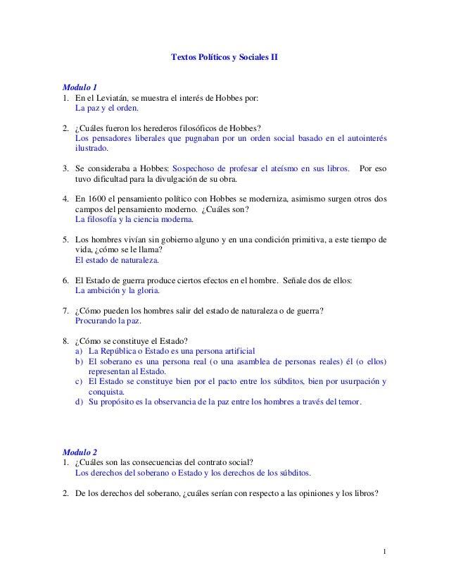Textos Políticos y Sociales II Modulo 1 1. En el Leviatán, se muestra el interés de Hobbes por: La paz y el orden. 2. ¿Cuá...