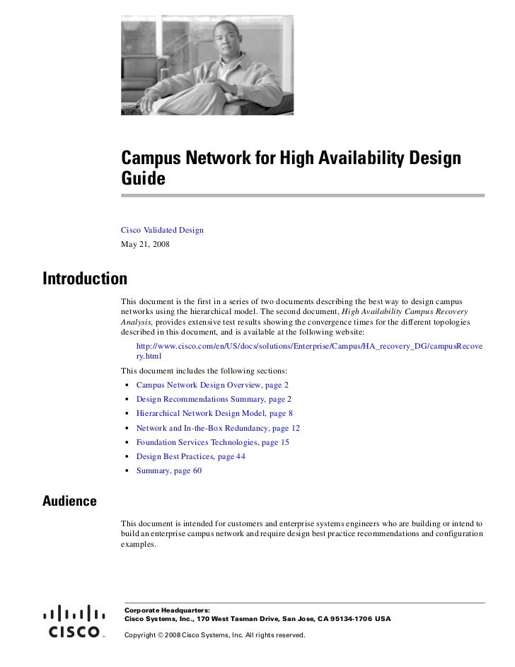 Campus Network for High Availability Design           Guide           Cisco Validated Design           May 21, 2008Introdu...