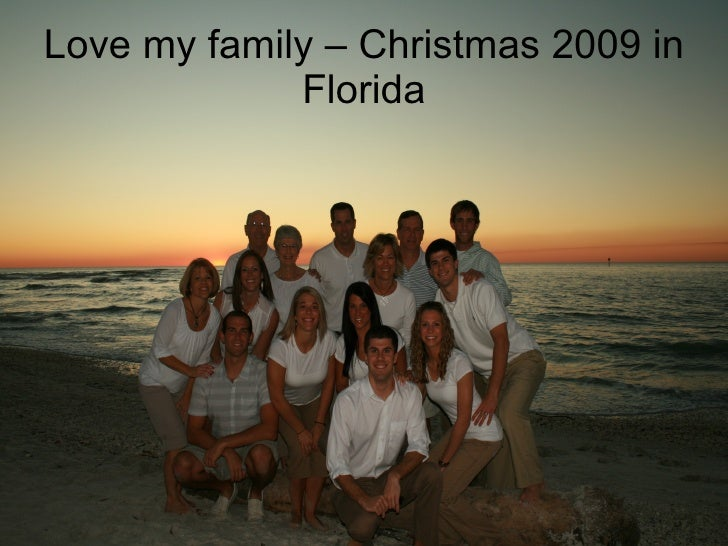Love my family – Christmas 2009 in Florida
