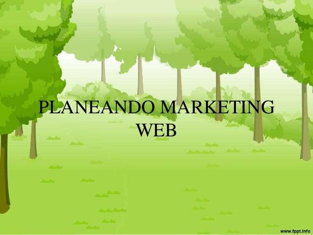 PLANEANDO MARKETING WEB