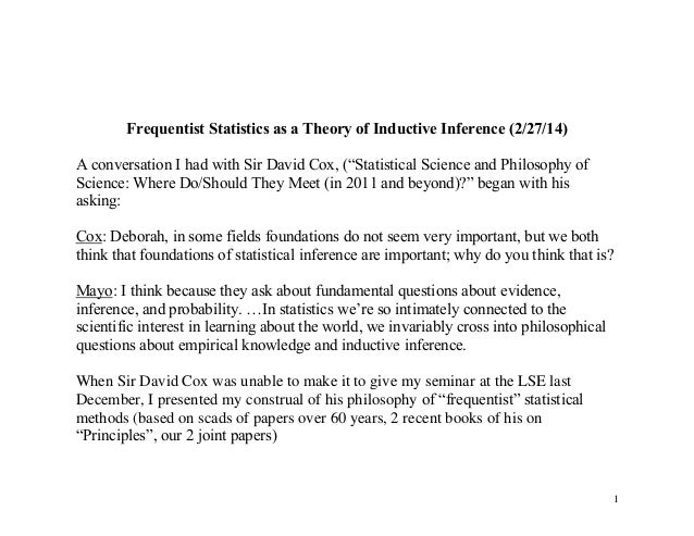 "Frequentist Statistics as a Theory of Inductive Inference (2/27/14) A conversation I had with Sir David Cox, (""Statistical..."