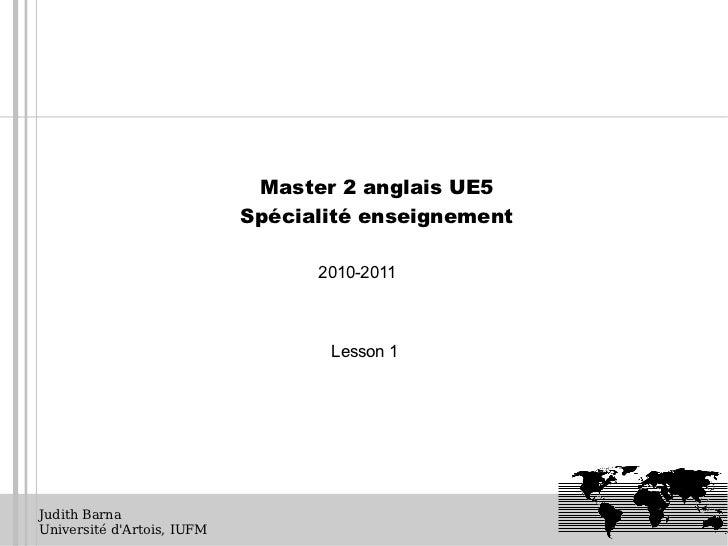 Master 2 anglais UE5                            Spécialité enseignement                                  2010-2011        ...