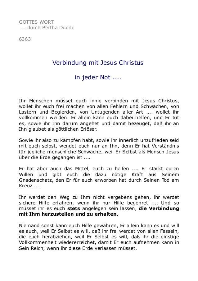 GOTTES WORT  ... durch Bertha Dudde  6363  Verbindung mit Jesus Christus  in jeder Not ....  Ihr Menschen müsset euch inni...