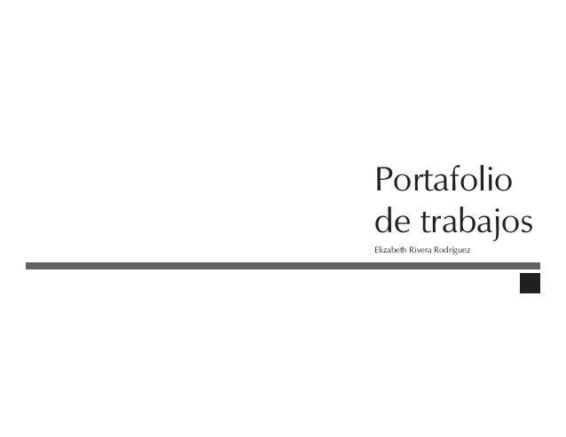 Portafolio de trabajos Elizabeth Rivera Rodríguez