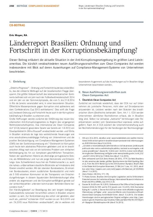 Compliance-Berater | 7/2015 | 7.7.2015 250 Mayer, Länderreport Brasilien: Ordnung und Fortschritt in der Korruptionsbekämp...
