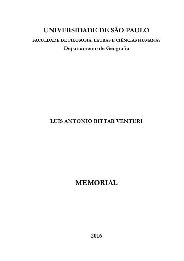 UNIVERSIDADE DE SÃO PAULO FACULDADE DE FILOSOFIA, LETRAS E CIÊNCIAS HUMANAS Departamento de Geografia LUIS ANTONIO BITTAR ...