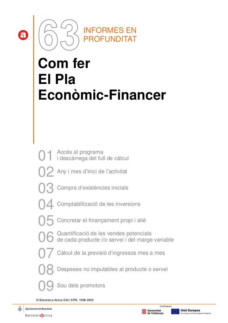 INFORMES EN                              PROFUNDITAT Com fer El Pla Econòmic-Financer 01          Accés al programa       ...