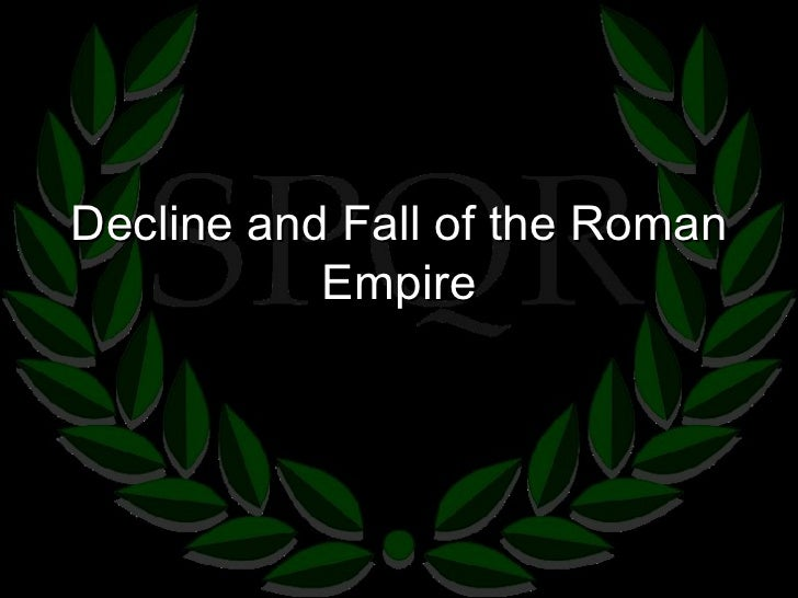 6.4   Decline Of The Roman Empire