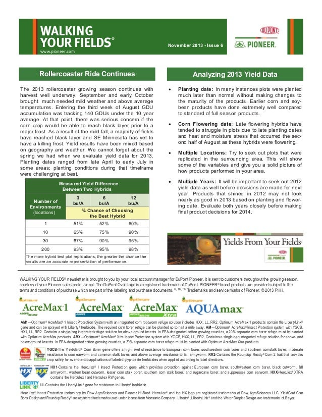 WALKING YOUR FIELDS  ®  November 2013 - Issue 6  www.pioneer.com  Rollercoaster Ride Continues  Measured Yield Difference ...