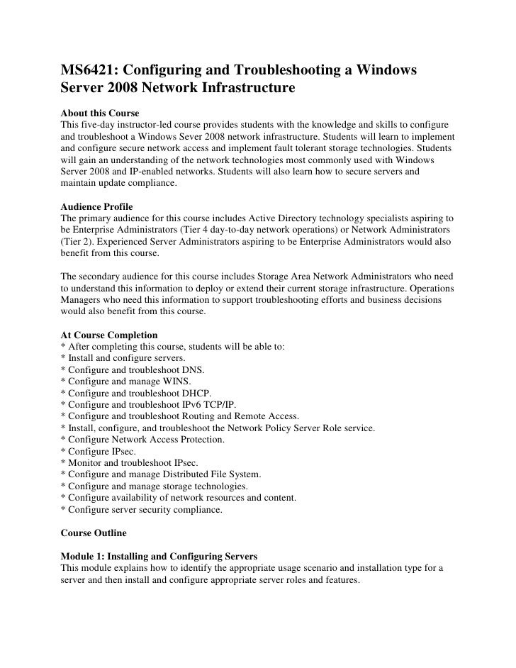 6421   configuring and troubleshooting win server 2008 network infrastructure