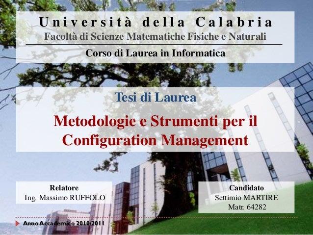 Università della Calabria Facoltà di Scienze Matematiche Fisiche e Naturali Corso di Laurea in Informatica  Tesi di Laurea...