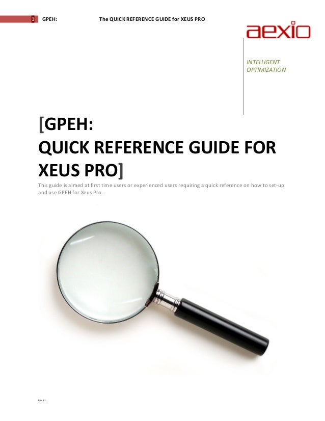 1        GPEH:                                The QUICK REFERENCE GUIDE for XEUS PRO                                     ...